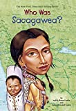 img - for Who Was Sacagawea? by Judith Bloom Fradin (2002-02-18) book / textbook / text book