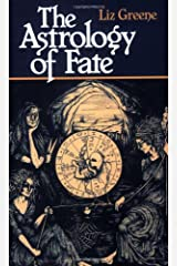 The Astrology of Fate Paperback