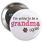"""CafePress i'm going to be a grandma again 2.25"""" Button 2.25"""" Button"""