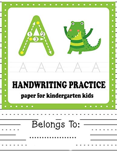 Halloween Writing Paper Third Grade (Kindergarten Handwriting Practice Paper for Kids: Writing Paper for kids with Dotted Lined to Write Letters &)