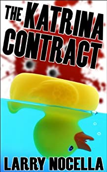 The Katrina Contract by [Nocella, Larry]