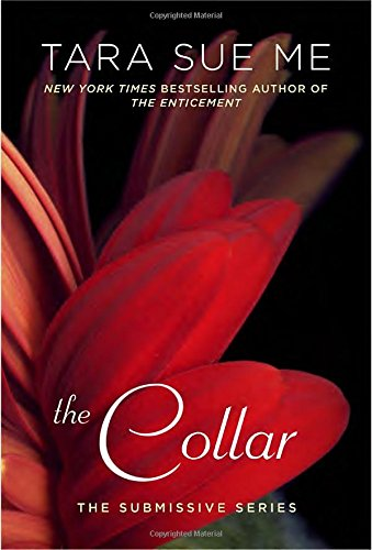 The Collar (The Submissive Series)