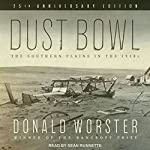 Dust Bowl: The Southern Plains in the 1930s | Donald Worster