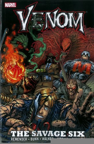 Venom: The Savage Six [Paperback] [2012] (Author) Rick Remender, Cullen Bunn (Venom Six Savage)