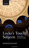 img - for Locke's Touchy Subjects: Materialism and Immortality book / textbook / text book