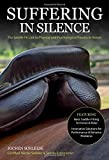 Suffering in Silence: Exploring the Painful Truth: The Saddle-Fit Link to Physical and Psychological Trauma in Horses