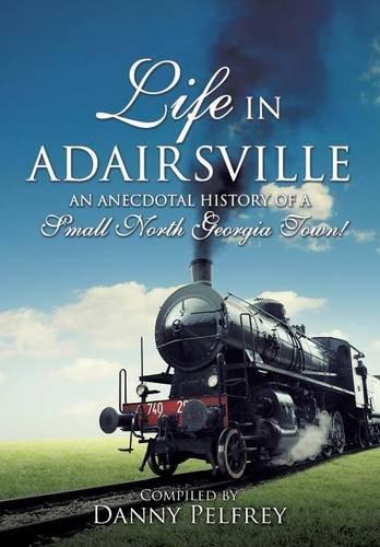 LIFE IN ADAIRSVILLE