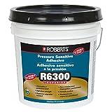 ROBERTS 6300-4 Superior Pressure Sensitive Adhesive 4 Gal.