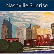Nashville Sunrise : PruittWrites Art Book