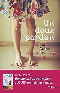 vignette de 'Un doux pardon (Lori Nelson Spielman)'