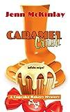 Caramel Crush (A Cupcake Bakery Mystery)