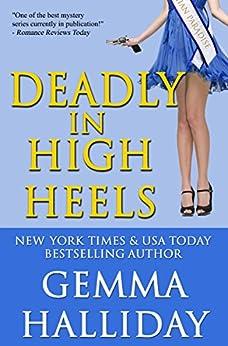 Deadly in High Heels: High Heels Mysteries #9 by [Halliday, Gemma]