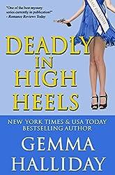 Deadly in High Heels: High Heels Mysteries #9