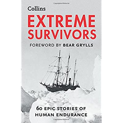 Extreme-Survivors-60-of-the-Worlds-Most-Extreme-Survival-Stories