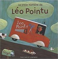 La vraie histoire de Léo Pointu par  Rogé