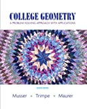 img - for College Geometry: A Problem Solving Approach with Applications (2nd Edition) book / textbook / text book