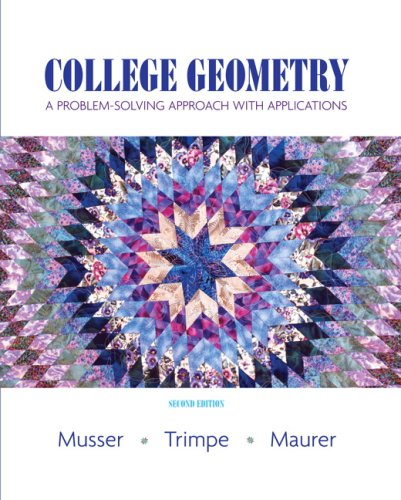 College Geometry: A Problem Solving Approach with Applications (2nd ()