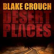 Desert Places | Blake Crouch