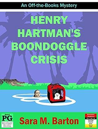 book cover of Henry Hartman\'s Boondoggle Crisis