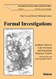 Formal Investigations : Aesthetic Style in Late-Victorian and Edwardian Detective Fiction, Fox, Paul, 3838205936