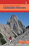 Popular Day Hikes 2: Canadian Rockies (Popular Day Hikes): No. 2