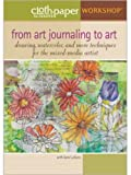 From Art Journaling to Art: Drawing Watercolor and More Techniques for the Mixed-Media Artist (DVD)