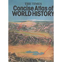 """""""Times"""" Concise Atlas of World History"""
