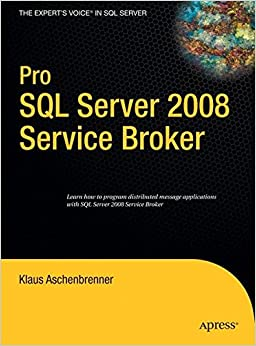 Book Pro SQL Server 2008 Service Broker