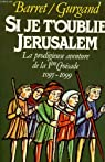 Si je t'oublie Jérusalem par Barret