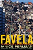Favela: Four Decades of Living on the Edge in Rio De Janeiro by Janice Perlman front cover