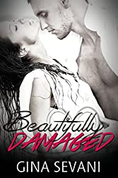 Beautifully Damaged (The Damaged Series Book 1)