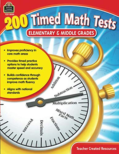 - 200 Timed Math Tests: Elementary & Middle Grades