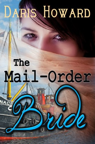 The Mail-Order Bride (Mail Order Bride Book 1) by [Howard,