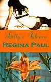 Lilly's Choice (The Lara Colony Series Book 1)