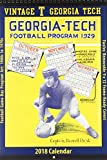 Vintage Georgia Tech Yellow Jackets 2018 College Football Calendar: Football Game-day Program Art: 1900s to 1970s