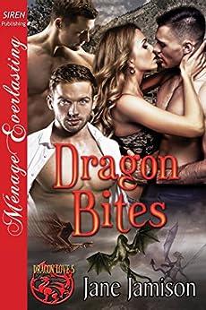 Dragon Bites [Dragon Love 5] (Siren Publishing Menage Everlasting) by [Jamison, Jane]