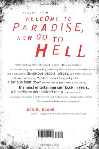 Welcome to paradise now go to hell a true story of violence welcome to paradise now go to hell a true story of violence corruption and the soul of surfing amazon chas smith fremdsprachige bcher fandeluxe PDF