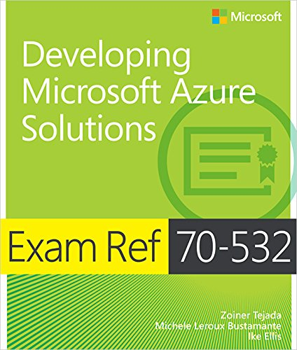 Exam Ref 70-532 Developing Microsoft Azure Solutions Pdf