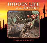 Hidden Life of the Desert, Thomas A. Wiewandt, 0878425551