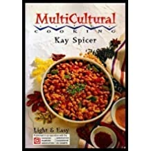 Multicultural Cooking: Light & Easy