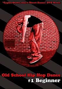 Old School Hip Hop Dance 1