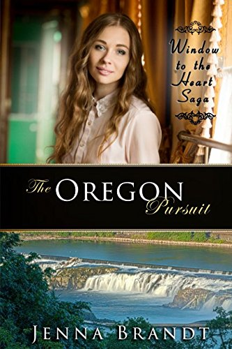 The Oregon Pursuit: Christian Western Historical (Window to the Heart Saga Spin-Off) (Saloon Window)
