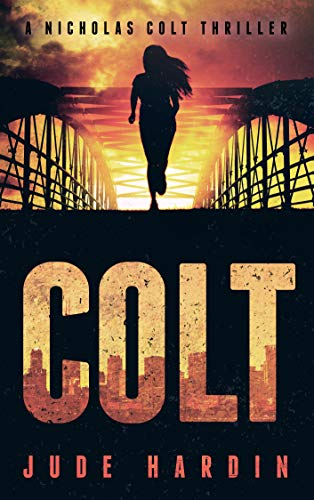 Colt (A Nicholas Colt Thriller) ()