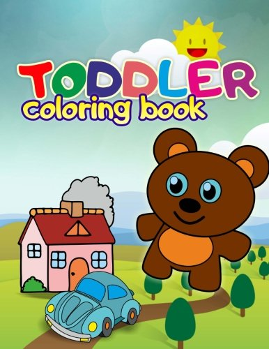 Toddler Coloring Book: Baby Activity Book for Kids Age 1-4, Boys or Girls (Toddler Books) (Volume 2)
