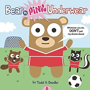 book cover of Bear in Pink Underwear