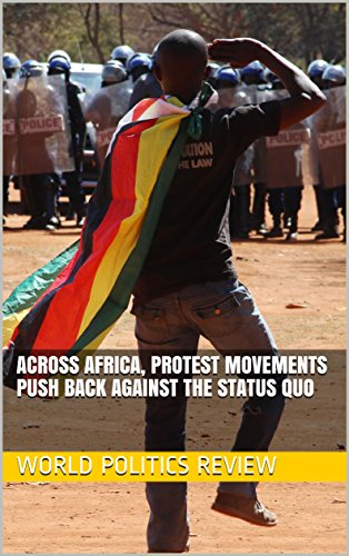 Across Africa, Protest Movements Push Back Against the Status Quo