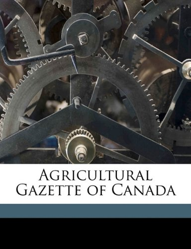 Download Agricultural Gazette of Canada Volume 8, no.6 pdf