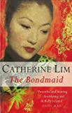 Front cover for the book The Bondmaid by Catherine Lim