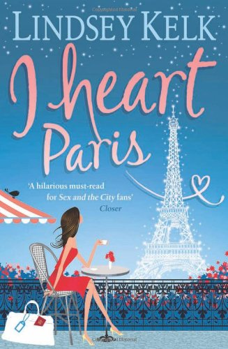 I Heart Paris (I Heart #3)