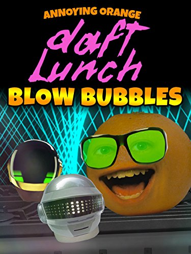 Annoying Orange - Daft Lunch: Blow Bubbles